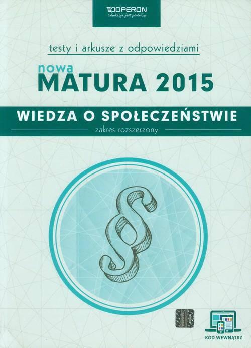 Matura 2015 WOS-Testy i arkusze Zakres rozszerzony