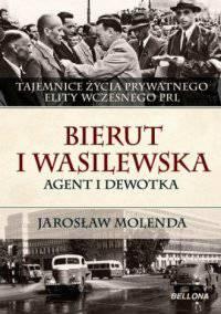 Bierut i Wasilewska Agent i dewotka