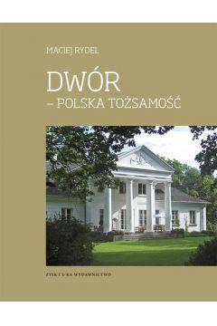 Dwór Polska tożsamość