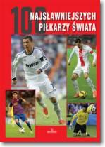 100 najsławniejszych piłkarzy świata