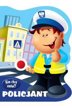 Kim chcę zostać Policjant