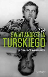 7 dni świat Andrzeja Turskiego