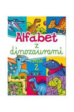 Alfabet z dinozaurami cz.2