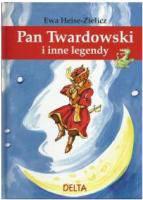 Pan Twardowski i inne legendy