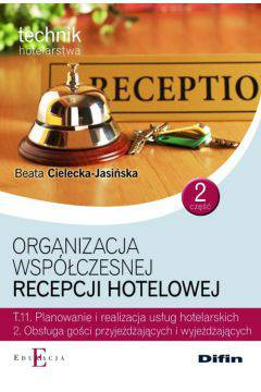 Organizacja współczesnej recepcji hotelowej cz.2 T.11.2.