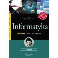 Informatyka szk.śr-podręcznik zakres podstawowy Odkrywamy na nowo