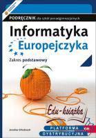 Informatyka Europejczyka szkoła średnia podręcznik 2015 zakres podstawowy