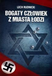 Bogaty człowiek z miasta Łodzi
