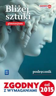 Bliżej sztuki gim-podręcznik
