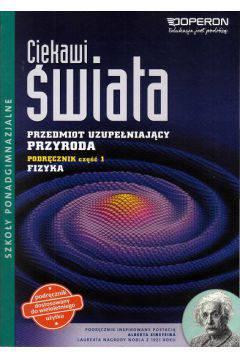 Ciekawi świata Przyroda cz.1 szk.śr-Fizyka