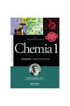 Chemia LO 1 Odkrywamy na nowo. Podręcznik zakres rozszerzony