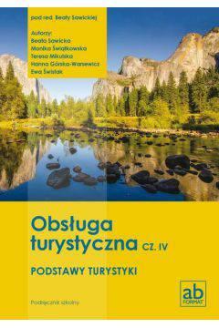 Obsługa turystyczna cz.IV Podstawy turystyki podręcznik
