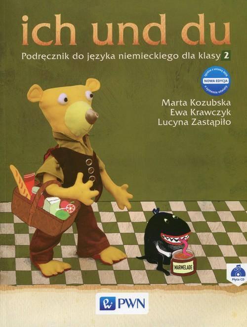 ich und du 2 Nowa edycja Podręcznik do języka niemieckiego z płytą CD