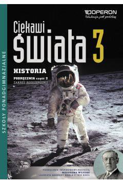 Ciekawi świata 3 HistoriaL.O. Podręcznik cz. 2 zakres rozszerzony