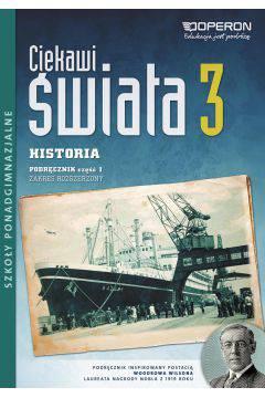 Ciekawi świata 3 Historia L.O. Podręcznik cz. 1 zakres rozszerzony