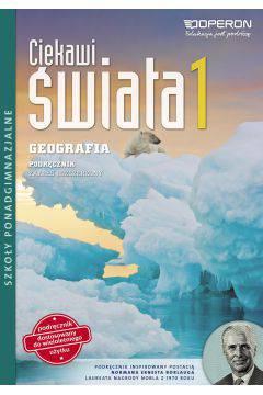 Ciekawi świata 1 Geografia L.O. Podręcznik wieloletni Zakres rozszerzony