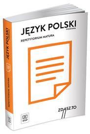 Język polski Repetytorium Matura Zakres podstawowy.