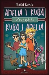 Amelia i Kuba Kuba i Amelia Nowa szkoła