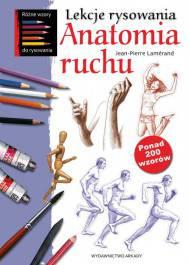 Anatomia ruchu Lekcje rysowania.