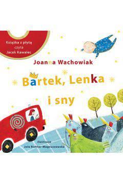 Bartek Lenka i sny