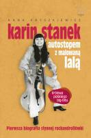 Karin Stanek Autostopem z malowaną lalą