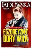 Egzorcyzmy Dory Wilk