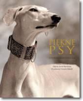 Piękne psy Ilustrowana historia ras
