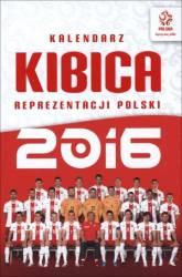 Kalendarz kibica reprezentacji Polski 2016