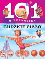 101 ciekawostek Ludzkie ciało