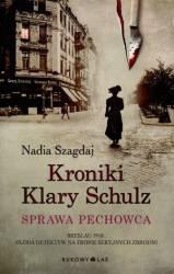 Kroniki Klary Schultz Sprawa pechowca