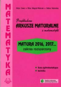 Przykładowe arkusze maturalne 2016/2017 z matematyki zakres rozszerzony