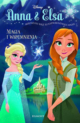 Anna i Elsa Magia i wspomnienia Kraina Lodu