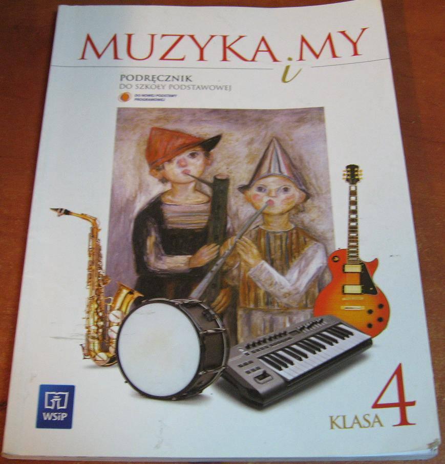 Muzyka i my 4 Podręcznik - książka używana