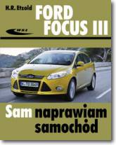 Ford Focus 3 Sam naprawiam samochód