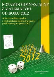 Egzamin gimnazjalny z matematyki od roku 2012-arkusze próbne