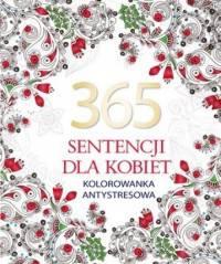 365 sentecji dla kobiet Kolorowanka antystresowa