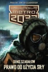 Pakiet prawo do użycia siły Uniwersum Metro 2033