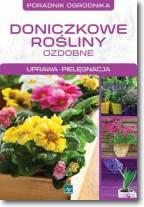 Doniczkowe rośliny ozdobne-uprawa pielęgnacja