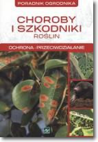 Choroby i szkodniki roślin-ochrona przeciwdziałanie