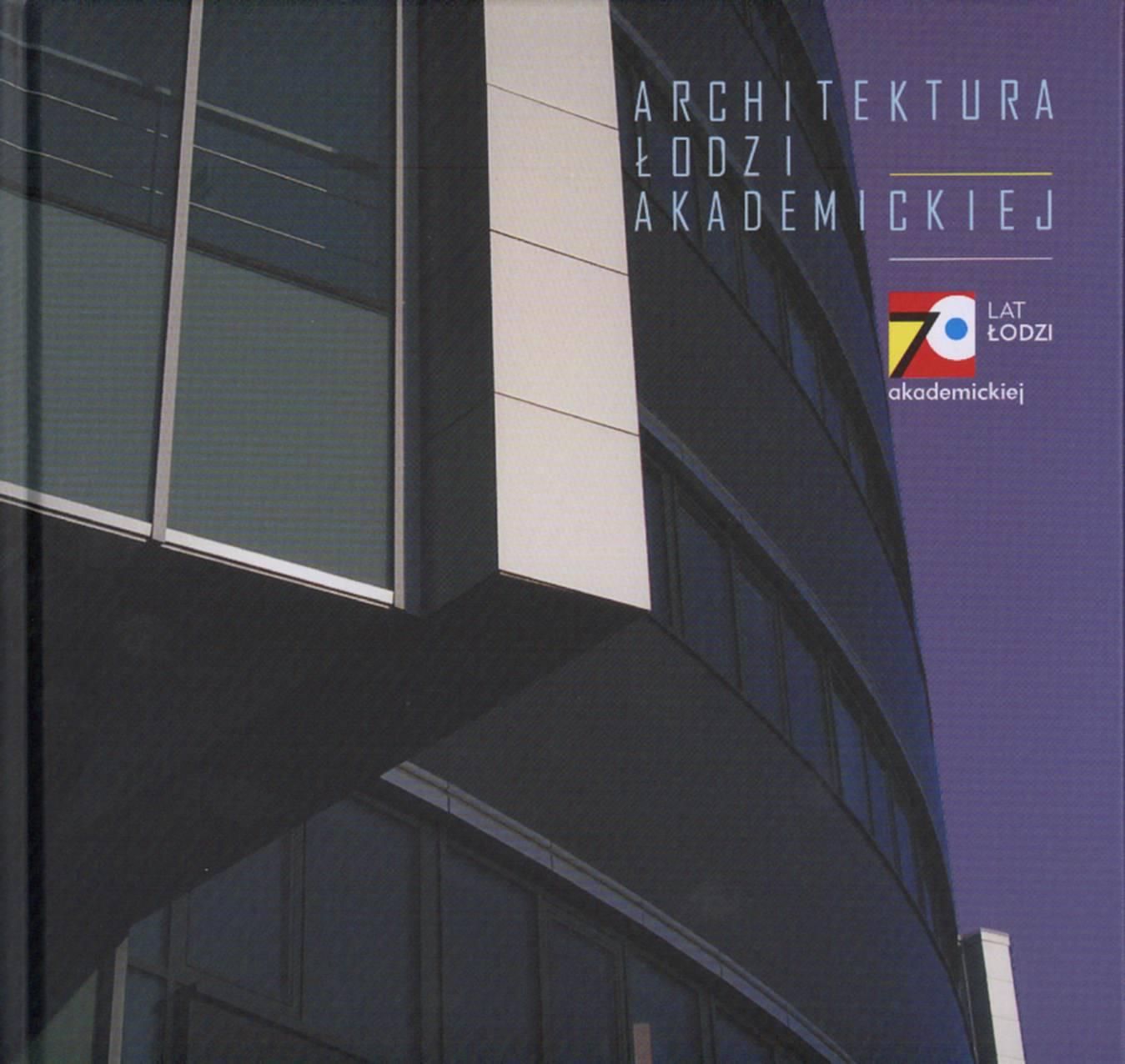 Architektura Łodzi Akademickiej