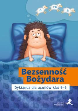 Bezsenność Bożydara Dyktanda dla uczniów klas 4-6