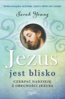 Jezus jest blisko Czerpać nadzieję z obecności Jezusa