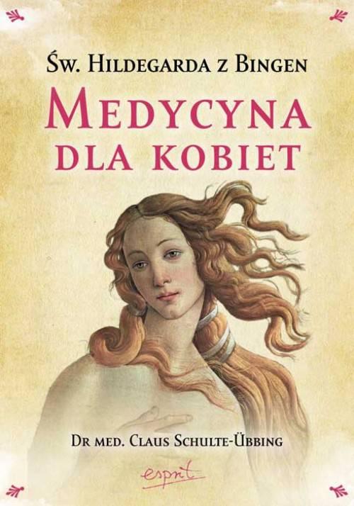Medycyna dla kobiet Hildegarda z Bingen