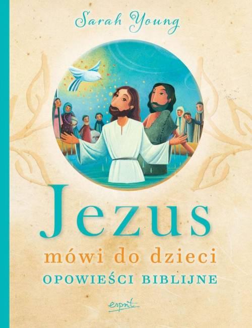Jezus mówi do dzieci Opowieści biblijne
