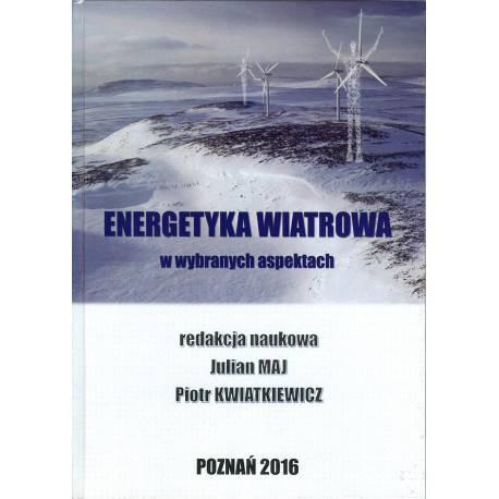 Energetyka wiatrowa w wybranych aspektach