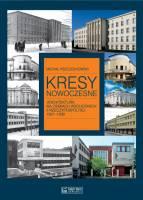 Kresy nowoczesne Architektura na ziemiach wschodnich II Rzeczypospolitej 1921-1939