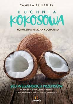Kuchnia kokosowa 200 wegańskich przepisów