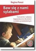 Baw się z nami sylabami-ćw i zabawy logopedyczne dla dzieci w wieku przedszkolnym