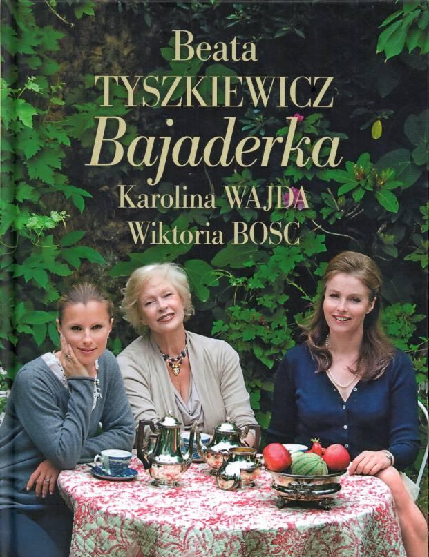 Bajaderka książka kucharska - Beata Tyszkiewicz
