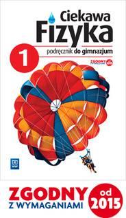 Ciekawa fizyka kl.1 gim-podręcznik